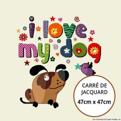 Jacquard i love my dog - 47cm x 47cm